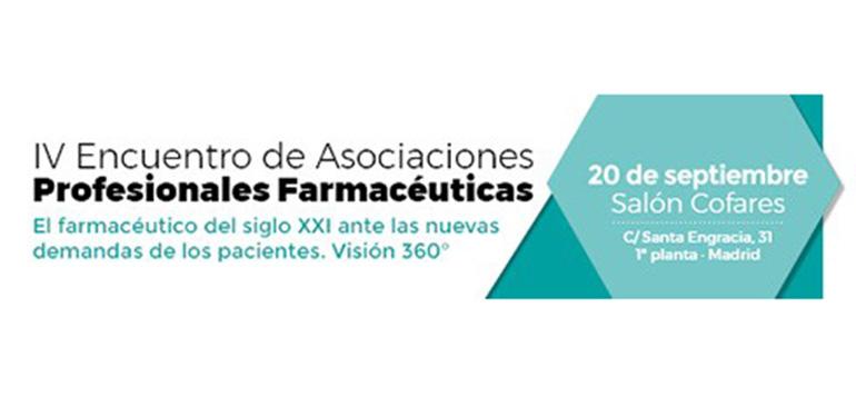 IV Encuentro de Asociaciones Profesionales Farmacéuticas