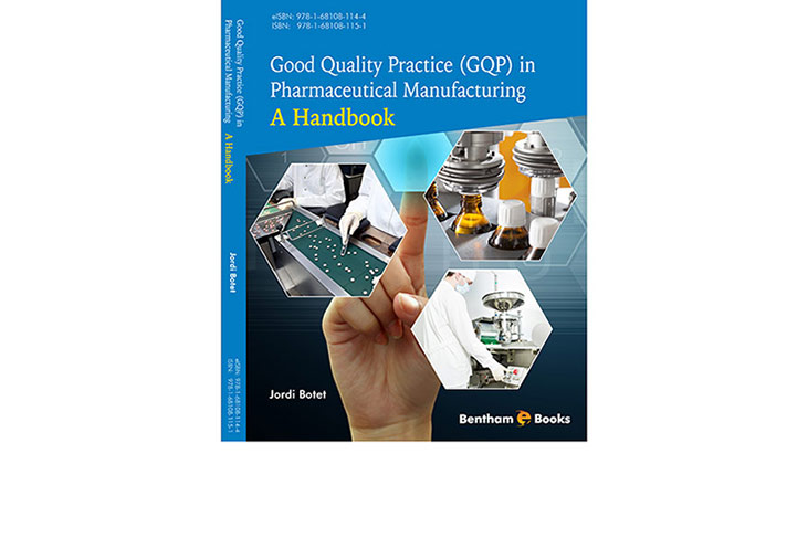 Good Quality Practice (GQP) in Pharmaceutical Manufacturing: A Handbook