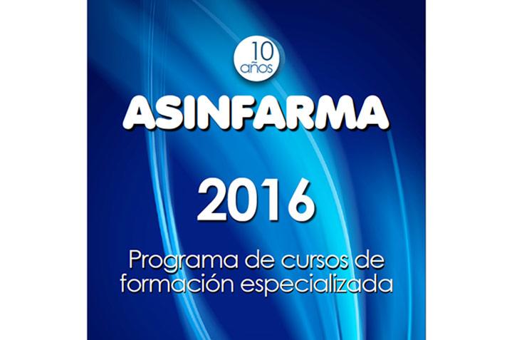 ASINFARMA presenta su Programa 2016 de Cursos de Formación Especializada coincidiendo con su 10º aniversario