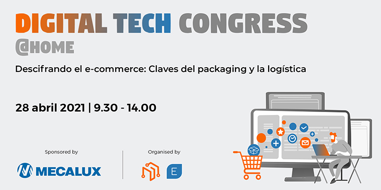 Empack y Logistics &Automation celebran su II Digital Tech Congress