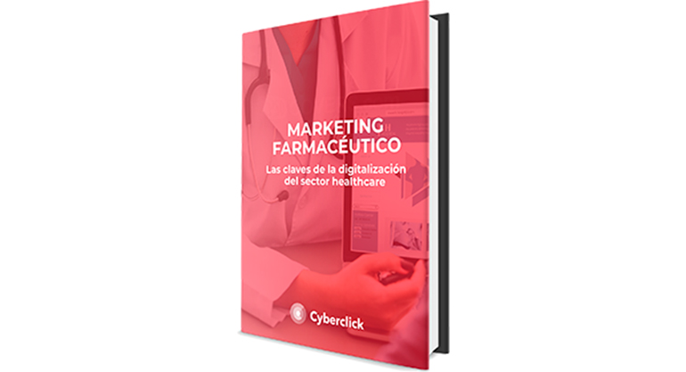 Cyberclick publica un ebook gratuito sobre marketing farmacéutico