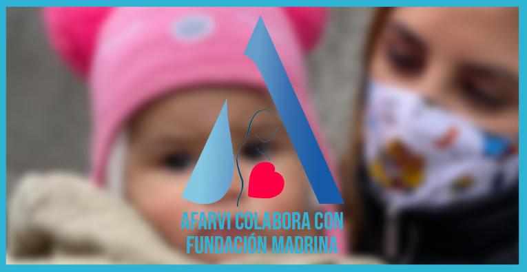 Colaboración de Afarvi con la Fundación Madrina